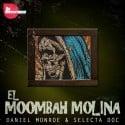 Daniel Monroe & Selecta Doc - El Moombah Molina EP mixtape cover art