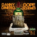 Danny DiNero - Dope Schemes mixtape cover art