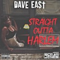 Dave East - Straight Outta Harlem mixtape cover art