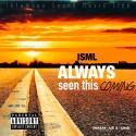 Dave Skillz - Always Seen This Coming mixtape cover art