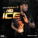Dave Skillz - No Ice mixtape cover art