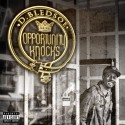 D.Bledsoe - Opportunity Knocks mixtape cover art