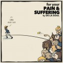 De La Soul - For Your Pain & Suffering mixtape cover art
