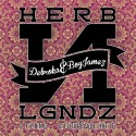 Deboroka & BoyJamez - Herb N Lgndz EP mixtape cover art