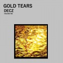 Decz - Gold Tears mixtape cover art