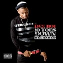 Dee Boi - 10 Toes Down (Reloaded) mixtape cover art