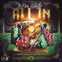 Dee White - All In mixtape cover art