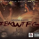 Deniro Gotti - #BKWTFGO  mixtape cover art