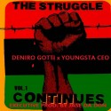 Deniro Gotti & Youngsta CEO - The Struggle Continues mixtape cover art
