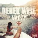 Derek Wise - Vacay mixtape cover art
