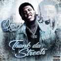 Derez De'Shon - Thank Da Streets mixtape cover art