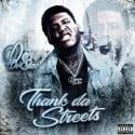 Derez De'Shon - Thank Da Streets mixtape cover art