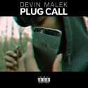Devin Malek - Plug Talk mixtape cover art