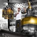 Dez Lovett - Freedom Of Speech mixtape cover art