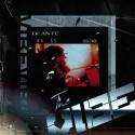 Di' Ante' - The Vibe mixtape cover art