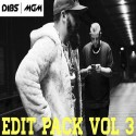 Dibs & MGM - Edit Pack 3 mixtape cover art