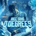 Dice Soho - 0 Degrees mixtape cover art