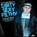 Digital Dave - Dirty Sexy Filthy mixtape cover art