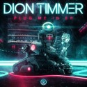Dion Timmer - Plug Me In EP mixtape cover art