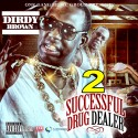 Dirdy Brown - Successful Drug Dealer 2 mixtape cover art