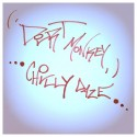 Dirt Monkey - Chilly Daze mixtape cover art