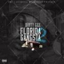 Dirty Gee - Florida Gangsta 2 mixtape cover art