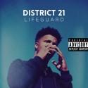 District 21 - Lifeguard mixtape cover art