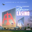 Dizzi Davis & D'MoneyTurnUp - Aero Casino mixtape cover art