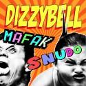 Dizzy Bell - Mafak/Snudo mixtape cover art