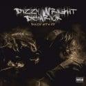 Dizzy Wright & Demrick - Blaze With Us mixtape cover art