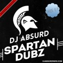 DJ Absurd - Spartan Dubz EP mixtape cover art