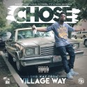 DJ Chose - A Long Way From Village Way mixtape cover art