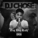 DJ Chose - Pray They Ready mixtape cover art