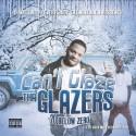 DJ Glaze & Big Ant - Can't Glaze Tha Glazers (-20 Below Zero) mixtape cover art