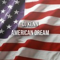 DJ Kenn - American Dream mixtape cover art