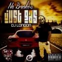 DJ London - No Breaks Just Gas mixtape cover art