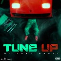 DJ Luke Nasty - Tune Up mixtape cover art