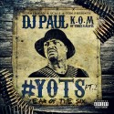 DJ Paul - YOTS 2 mixtape cover art