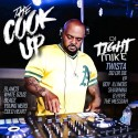 Dj Tight Mike - The Cook Up mixtape cover art