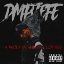 DMP Jefe - A Wolf In Sheeps Clothes mixtape cover art