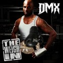 DMX - The Weigh In mixtape cover art
