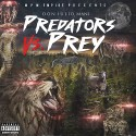 Don Julio Mani - Predators vs Prey mixtape cover art