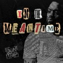 Don Trip - In The Meantime mixtape cover art