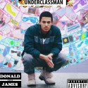 Donald James - Underclassman mixtape cover art