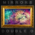 Double D - Mirrors mixtape cover art