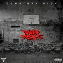 Downtown Dion - Swoop Dreams mixtape cover art