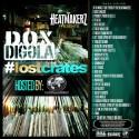 Dox Diggla - Lost Crates mixtape cover art