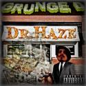 Dr. Haze - Grunge D mixtape cover art
