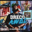 Dreco - A.W.O.L mixtape cover art