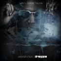 Dreggae - Undisputed mixtape cover art